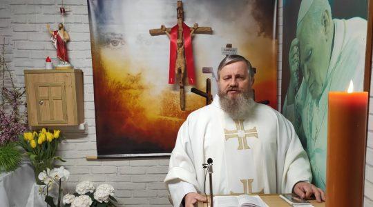 Transmisja z Mszy Świętej-14.04.2020