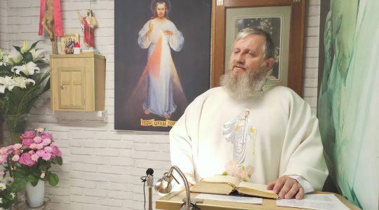 Omelia di padre Jarek-09.05.2020