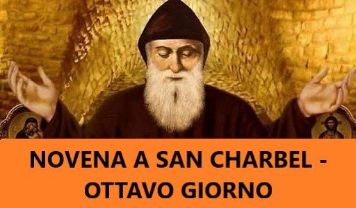 NOVENA A SAN CHARBEL MAKHLOUF-OTTAVO GIORNO (22.12.2020)
